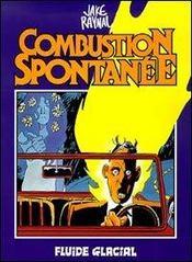 Combustion Spontanee - Intérieur - Format classique