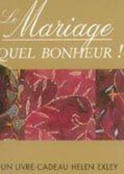 Le mariage, quel bonheur ! - Intérieur - Format classique