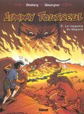 Les nouvelles aventures de Jimmy Tousseul t.5 ; le royaume du léopard - Intérieur - Format classique