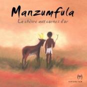Manzumfula, la chèvre aux cornes d'or - Couverture - Format classique