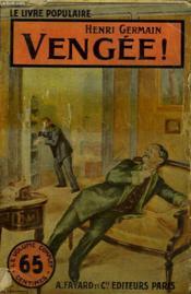 Vengee! Collection Le Livre Populaire. - Couverture - Format classique