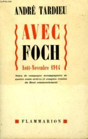 Avec Foch. Aout-Novembre 1914. - Couverture - Format classique