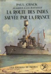 Marins A La Bataille, La Route Des Indes Sauvee Par La France - Couverture - Format classique