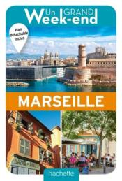 Vente livre :  Un grand week-end ; à Marseille  - Collectif Hachette