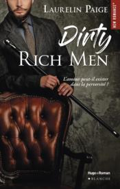 Vente livre :  Dirty rich men t.1  - Laurelin Paige