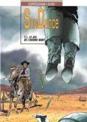Sundance t.1 ; le jeu de l'homme mort - Couverture - Format classique
