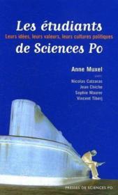 Les étudiants de Sciences Po ; leurs idées, leurs valeurs, leur cultures politiques - Couverture - Format classique