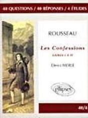 Rousseau Les Confessions Livres I A Iv - Couverture - Format classique