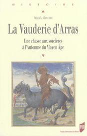 Vauderie D Arras. Une Chasse Au Sorciere A L Automne Du Moyen Age - Intérieur - Format classique