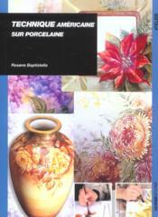Technique Americaine Sur Porcelaine - Couverture - Format classique