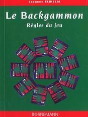 Le Backgammon ; Regles Du Jeu - Intérieur - Format classique