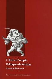 Exil et l utopie. politiques de verlaine - Intérieur - Format classique