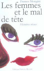 Les Femmes Et Le Mal De Tete ; Histoires Vecues - Intérieur - Format classique