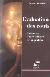 Vente  Evaluation des couts. elements d'une theorie de la gestion  - Riveline C - Claude Riveline