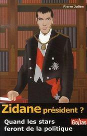 Zidane président ? quand les stars feront de la politique - Intérieur - Format classique