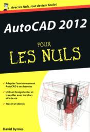 Autocad 2012 pour les nuls - Couverture - Format classique