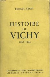 Histoire De Vichy. 1940-144. - Couverture - Format classique