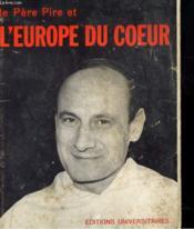 Le Pere Pire Et L'Europe Du Coeur - Couverture - Format classique