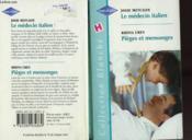 Le Medecin Italien Suivi De Pieges Et Mensonges (The Italian Effect - Love And Nurse Saint Clair) - Couverture - Format classique