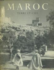 Maroc. Terre Et Ciel - Couverture - Format classique