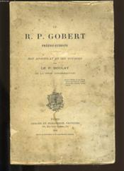 Le R.P. Gobert. Son Apostolat Et Ses Voyages. - Couverture - Format classique