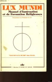 Manuel D'Instruction Et De Formation Religieuses - Classe De 6°-5° (11-12 Ans) - Couverture - Format classique