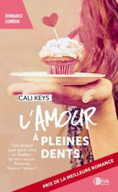 Vente  L'amour à pleines dents  - Cali Keys