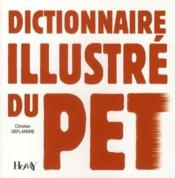Vente  Dictionnaire illustré du pet  - Christian Deflandre
