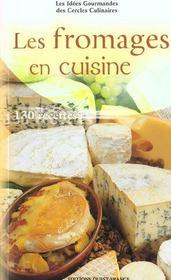 Les Fromages En Cuisine - Intérieur - Format classique