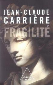 Fragilite - Intérieur - Format classique