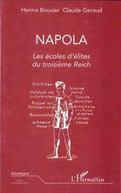 Napola ; Les Ecoles D'Elites Du Troisieme Reich - Intérieur - Format classique