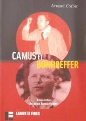 Camus et bonhoeffer - Couverture - Format classique