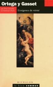 Ortega Y Gasset ; L'Exigence De La Verite - Couverture - Format classique
