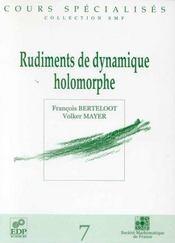 Rudiments De Dynamique Holomorphe - Intérieur - Format classique