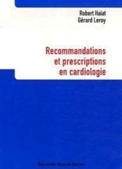 Recommandations et prescriptions en cardiologie - Couverture - Format classique