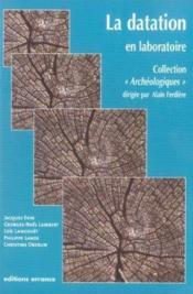 La Datation En Laboratoire - Couverture - Format classique