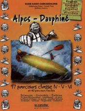 Alpes dauphine ; guides kayak caskaboulons ; 97 parcours classe n-v-vl et 40 parcours faciles - Couverture - Format classique
