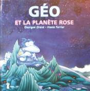 Géo et la planète rose - Couverture - Format classique