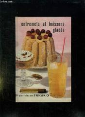 Entremets Et Boissons Glaces. - Couverture - Format classique