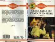 Silver Falls Ou L'Amour En Fuite - Starfire - Couverture - Format classique