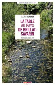 Vente  La table au pays de Brillat-Savarin  - Lucien Tendret