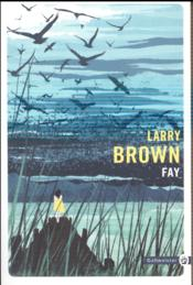 Vente  Fay  - Larry Brown
