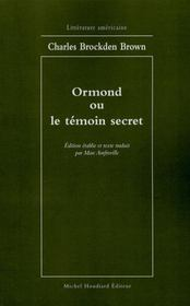 Vente livre :  Ormond ou le temoin secret  - Charles Brown - Charles Brown