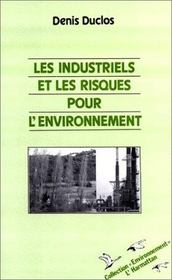 Les industriels et les risques pour l'environnement - Intérieur - Format classique