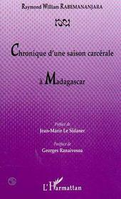 Chronique D'Une Saison Carcerale A Madagascar - Intérieur - Format classique