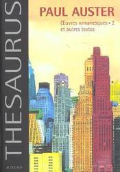 Paul Auster - Oeuvres Romanesques.2 Et Autres Textes - Intérieur - Format classique