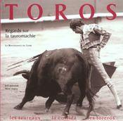 Toros ; Une Histoire Contemporaine De La Tauromachie - Intérieur - Format classique