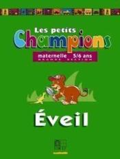 Les Petits Champions/Eveil - Grande Section - Couverture - Format classique
