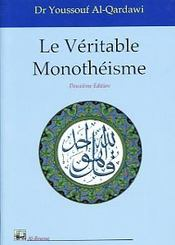Veritable Monotheisme (Le) - Intérieur - Format classique