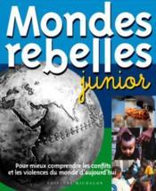 Mondes rebelles junior - Couverture - Format classique